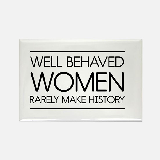 Well behaved women 2 Magnets