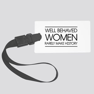 Well behaved women 2 Luggage Tag