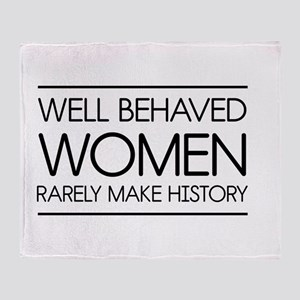 Well behaved women 2 Throw Blanket