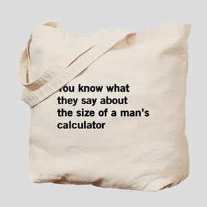 Size matters calculator Tote Bag