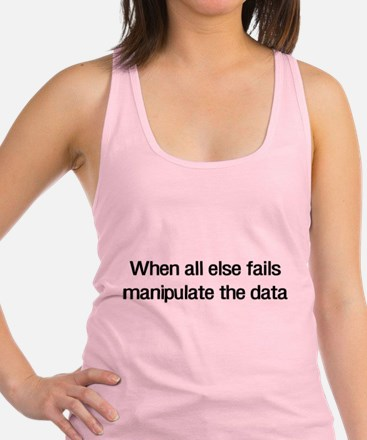 Manipulate the data Racerback Tank Top