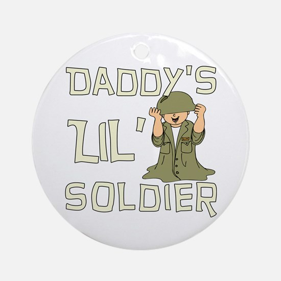 Daddy's Lil' Soldier Ornament (Round)