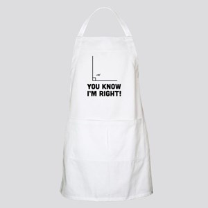 You know i'm right Apron
