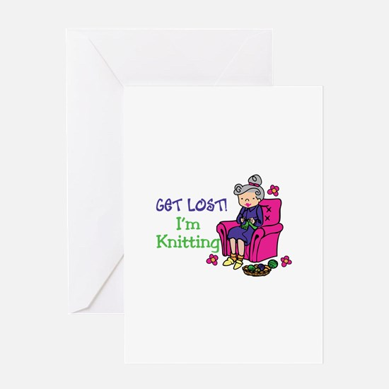 Get lost I'm knitting Greeting Cards