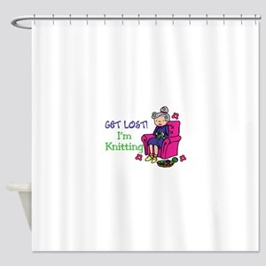 Get lost I'm knitting Shower Curtain