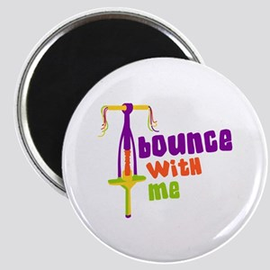 Bounce With Me Magnets