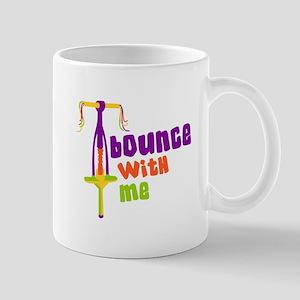 Bounce With Me Mugs