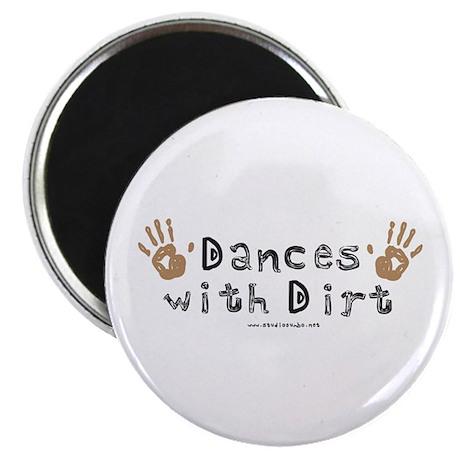 Dances with Dirt Magnet