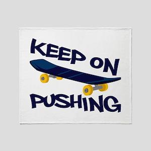 Keep On Pushing Throw Blanket