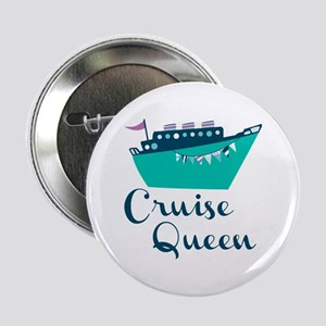 """Cruise Queen 2.25"""" Button"""