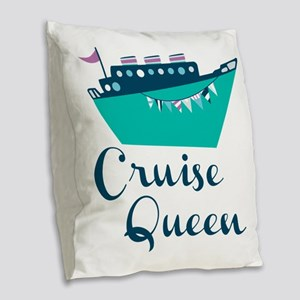 Cruise Queen Burlap Throw Pillow