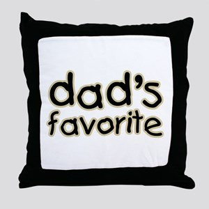 Funny Humorous Dad's Favorite Throw Pillow