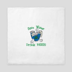 Save Water Drink Beer Queen Duvet