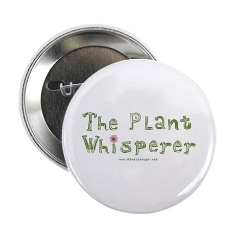 "The Plant Whisperer 2.25"" Button (100 pack)"