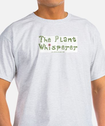 The Plant Whisperer T-Shirt