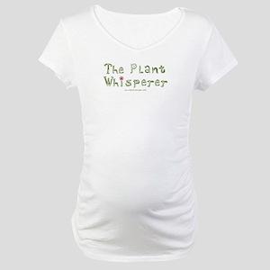 The Plant Whisperer Maternity T-Shirt