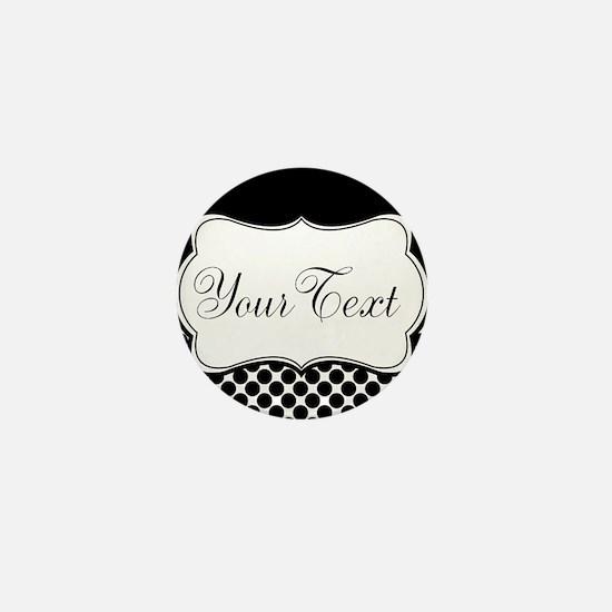 Personalizable Black and White Mini Button