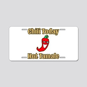 Chili Today Hot Tamale Aluminum License Plate