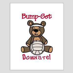 Bump Set Dominate Posters
