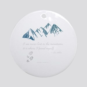 Never Lost in the Mts Round Ornament