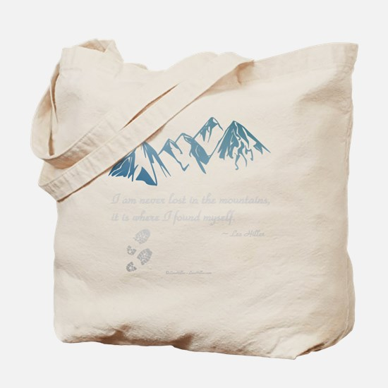 Never Lost in the Mts Tote Bag