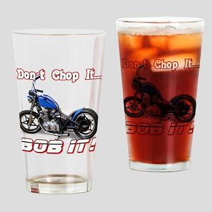 Don't Chop It, Bob It! Drinking Glass