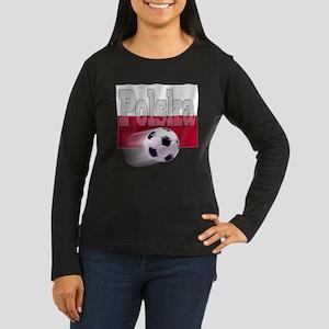 Soccer Flag Polska Women's Long Sleeve Dark T-Shir