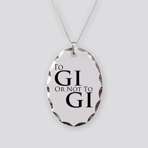To Gi or Not To Gi Necklace Oval Charm