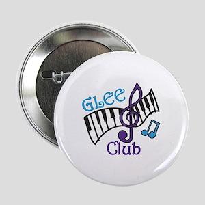 "Glee Club 2.25"" Button"