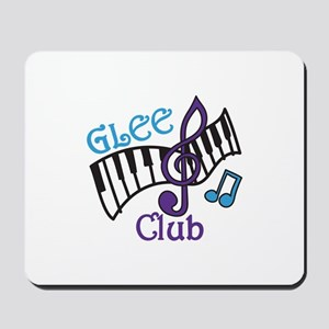 Glee Club Mousepad