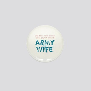 Stressed Army Wife Mini Button