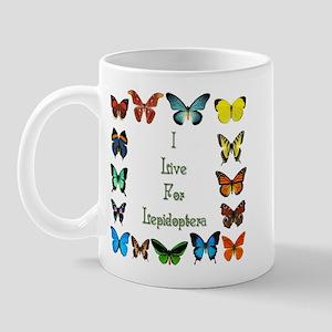 I Live For Lepidoptera Mug