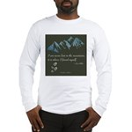 Never Lost in Mountains Long Sleeve T-Shirt