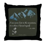 Never Lost in Mountains Throw Pillow