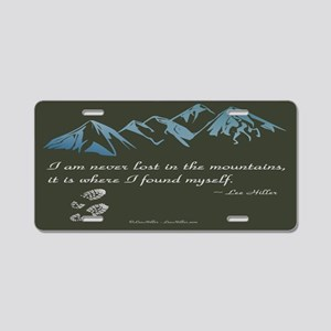 Never Lost in Mountains Aluminum License Plate