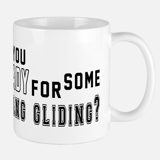 Are You Ready For Some Hang Glid Mug