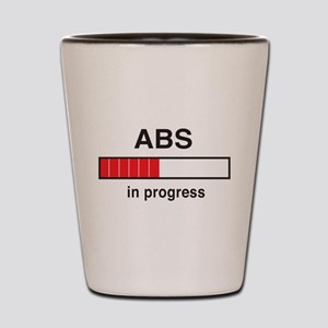 Abs in progress Shot Glass
