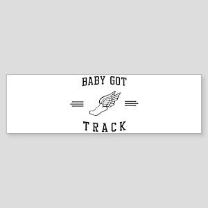 Baby got track Bumper Sticker