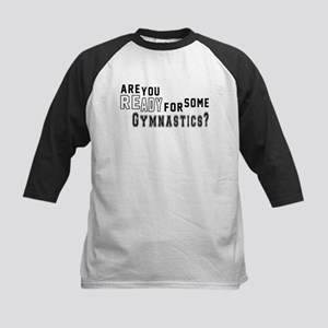 Are You Ready For Some Gymnastic Kids Baseball Tee