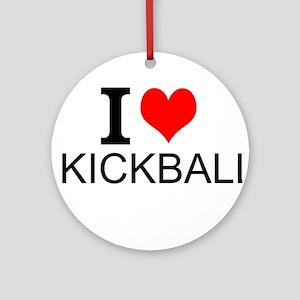 I Love Kickball Ornament (Round)
