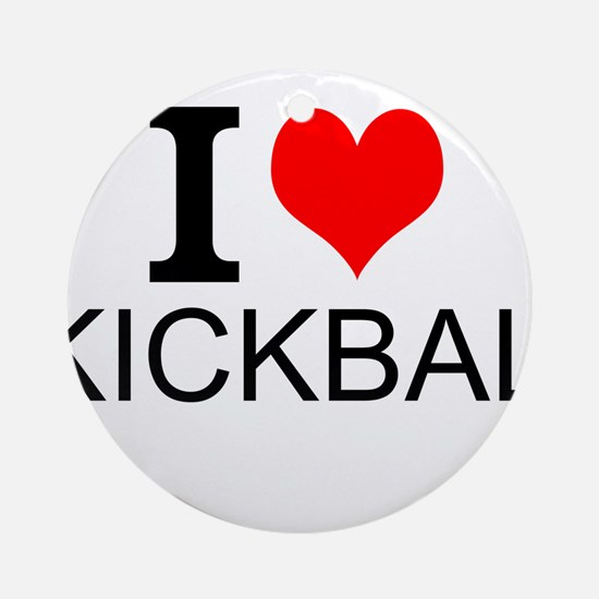 I Love Kickball Ornament (Round)