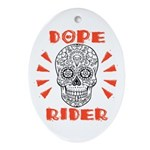 Dope Rider Ornament (oval)