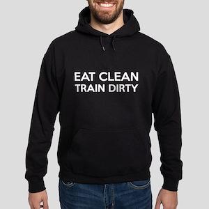 Eat Clean Train Dirty Hoodie