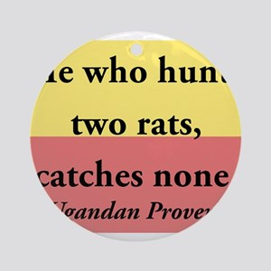 He Who Hunts Two Rats Round Ornament
