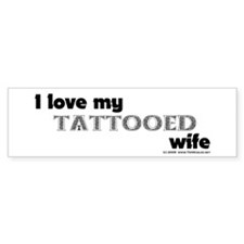 Tattooed Wife Bumper Sticker