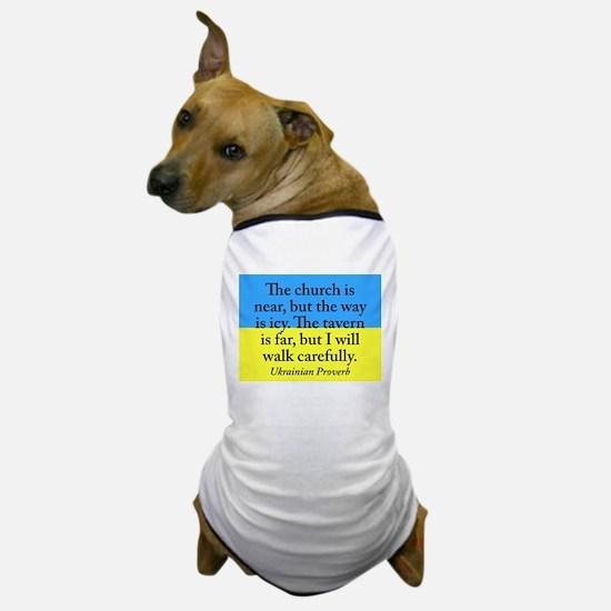 The Church Is Near Dog T-Shirt