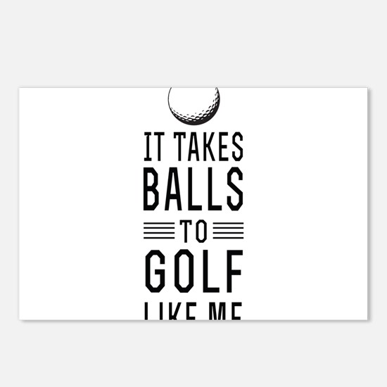 It takes balls to golf Postcards (Package of 8)