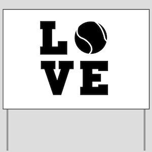 Tennis love Yard Sign