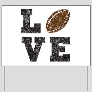Football love Yard Sign