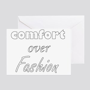 Comfort Over Fashion Greeting Card